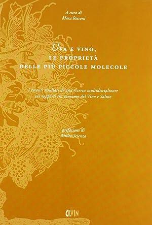 Uva e vino, le proprietà delle più piccole molecole.