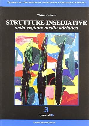 Strutture Insediative nella Regione Medio Adriatica. Vol. 1.: Fabietti, Walter