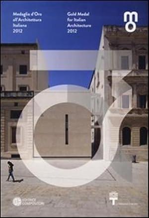 Medaglia d'Oro all'Architettura Italiana 2009gold Medal For Italian Architetcture 2009.