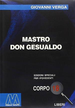 Mastro Don Gesualdo. [Edizione per Ipovedenti].: Verga, Giovanni