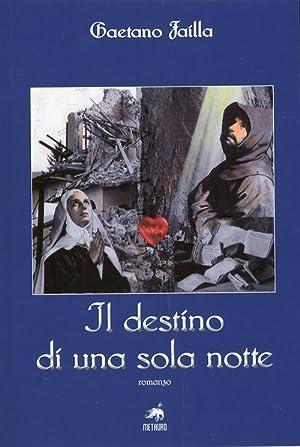 Il destino di una sola notte.: Failla, Gaetano