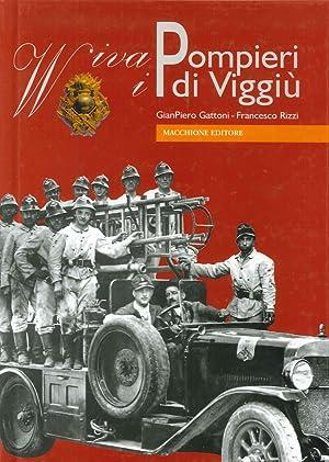 Viva i pompieri di Viggiù.: Gattoni, Giampiero Rizzi, Francesco