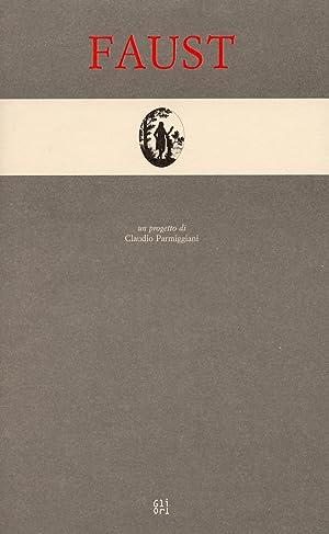 Faust. Un progetto di Claudio Parmiggiani.