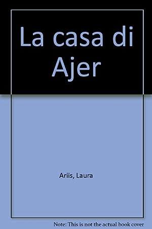 La casa di Ajer: Ariis, Laura