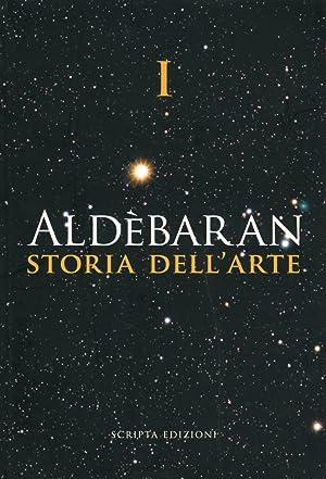 Aldebaran. Storia dell'Arte. Vol. 1.: aa.vv.