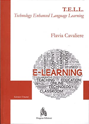 T.E.L.L. Technology enhanced language learning. Il contributo della tecnologia nell'...