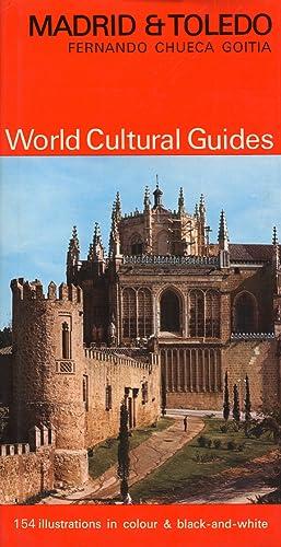 Madrid e Toledo. World Cultural Guides.: Chueca Goitia, Fernando