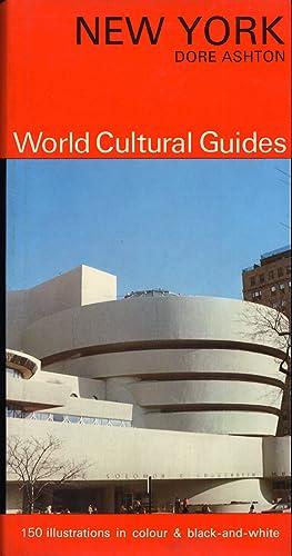 New York. World Cultural Guides.: Ashton, Dore