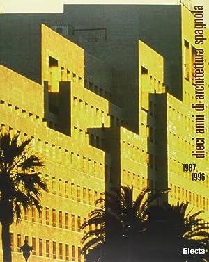 Dieci anni di architettura spagnola, 1987-1996.