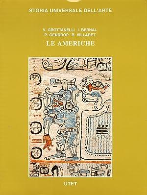 Le civiltà antiche e primitive. Le Americhe.: Grottanelli Vinigi, L Bernal, Ignacio Gendrop,...