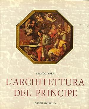 L'Architettura del Principe: Borsi, Franco