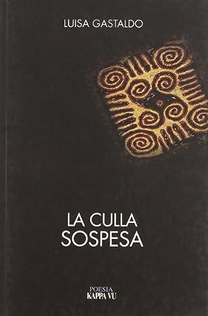 La culla sospesa (2003-2009).: Gastaldo, Luisa
