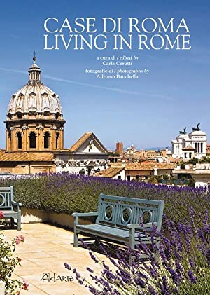 Case di Roma. Living in Rome.: Cerutti, Carla Bacchella,