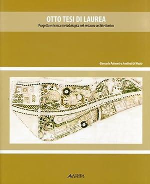 Otto Tesi di Laurea. Progetto e Ricerca: Palmiero, Giancarlo Di