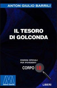 Il Tesoro di Golconda. [Edizione per Ipovedenti].: Barrili, Anton G