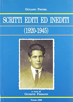 Scritti editi ed inediti (1920-1945).: Pischel, Giuliano