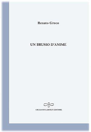 Un brusio d'anime.: Greco, Renato