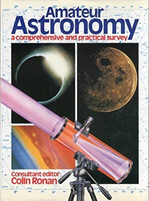 Amateur Astronomy. A Comprehensive and Practical Survey.