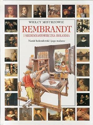 Wielcy Mistrzowie. Rembrandt. I Siedemnastowieczna Holandia.: Pescio, Claudio