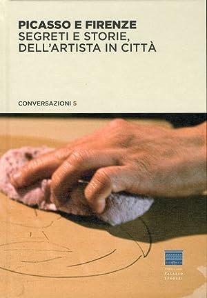 Picasso e Firenze. Segreti e storie dell'artista in città.