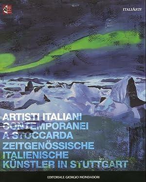 Artisti Italiani Contemporanei a Stoccarda. [Ed. Italiana e Tedesca].: aa.vv.
