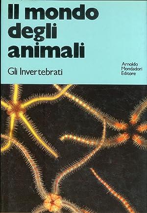 Il Mondo degli Animali. Gli Invertebrati.: Buchsbaum, Ralph J
