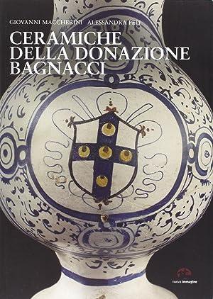 Ceramiche della donazione Bagnacci.: Maccherini, Giovanni Pepi, Alessandra