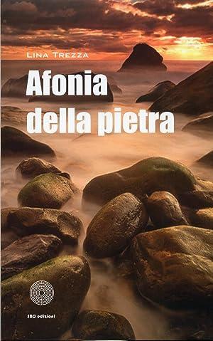 Afonia della pietra.: Trezza, Lina