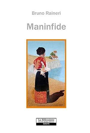 Maninfide.: Raineri, Bruno