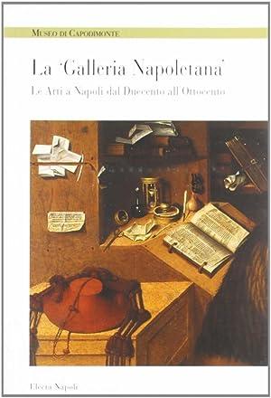 """Museo di Capodimonte. La """"Galleria Napoletana"""". Le arti a Napoli dal Duecento all'..."""