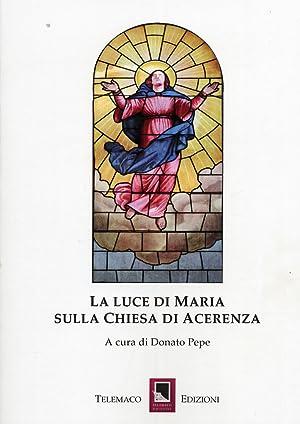 La Luce di Maria sulla Chiesa di Acerrenza.