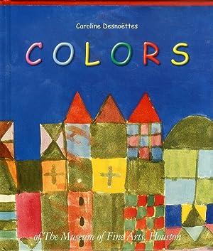 Colors of the Museum of Fine Arts, Houston.: Desnoetters, Caroline