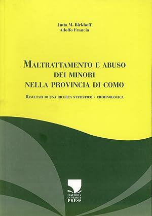 Maltrattamento e abuso dei minori nella provincia di Como. Risultati di una ricerca ...