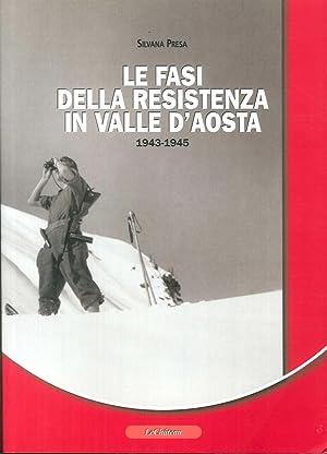 Le Fasi della Resistenza in Valle d'Aosta 1943-1945.: Presa, Silvana