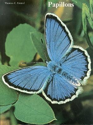 Papillons. Leur Univers, Leur Cycle de Vie, Leur Comportement.: C Emmel, Thomas