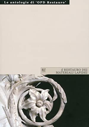 Il Restauro dei Materiali Lapidei. Vol. 1.: Improta, M Cristina