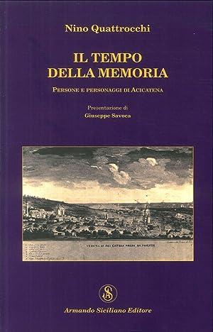 Il tempo della memoria.: Quattrocchi, Nino
