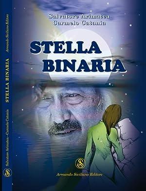 Stella binaria.: Arimatea, Salvatore Catania, Carmelo