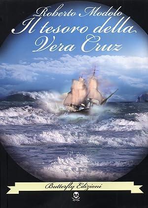 Il tesoro della Vera Cruz.: Modolo, Roberto