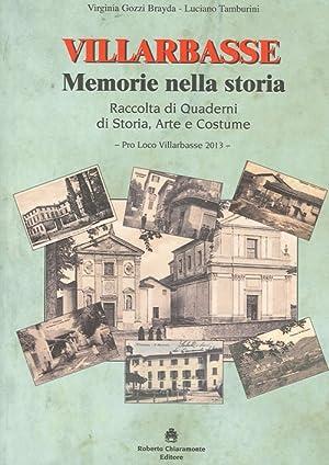 Villarbasse. Memorie nella storia. Raccolta di Quaderni di Storia, Arte e Costume.: Gozzi Brayda, ...