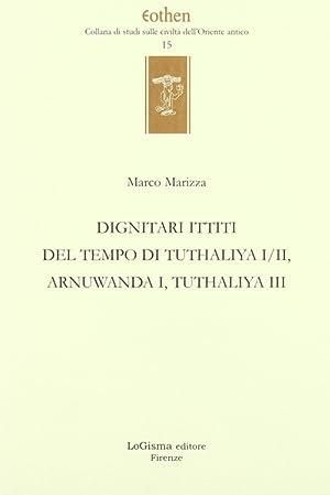 Dignitari Ittiti del Tempo di Tuthaliya I/ii, Arnuwanda i, Tuthaliya III.: Marizza, Marco