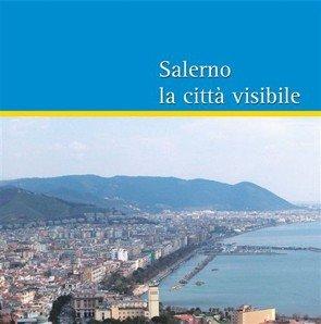 Salerno la Città Visibile.: Tavarone, Carmine