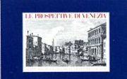 Le Prospettive di Venezia Dipinte Da Canaletto: Succi, Dario Visentini,