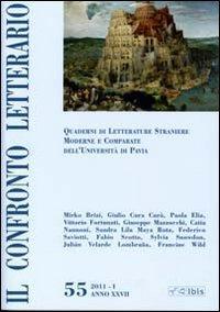 Il confronto letterario. Quaderni di letterature straniere moderne e comparate dell'universit&...