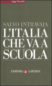 L'Italia che va a scuola.: Intravaia, Salvo
