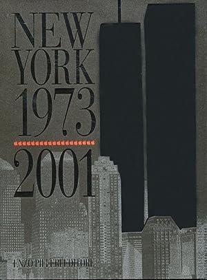 New York 1973/2001.: Pifferi, enzo Clèment, Renè