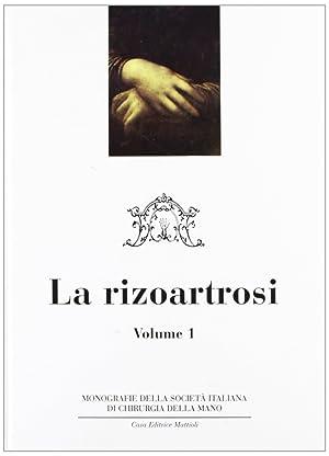Chirurgia della Mano e dell'Arto Superiore. Vol. 1: la Rizoartrosi.: Catalano, Francesco