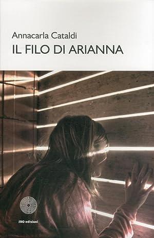Il filo di Arianna.: Cataldi, Annacarla