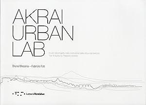 Akrai Urban Lab. Il ruolo del progetto nella costruzione della città e del territorio.: ...