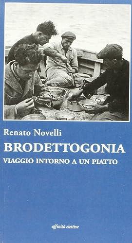 Brodettogonia. Viaggio intorno a un piatto.: Novelli, Renato